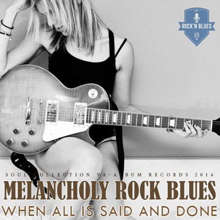 VA - Melancholy Rock Blues (2016)
